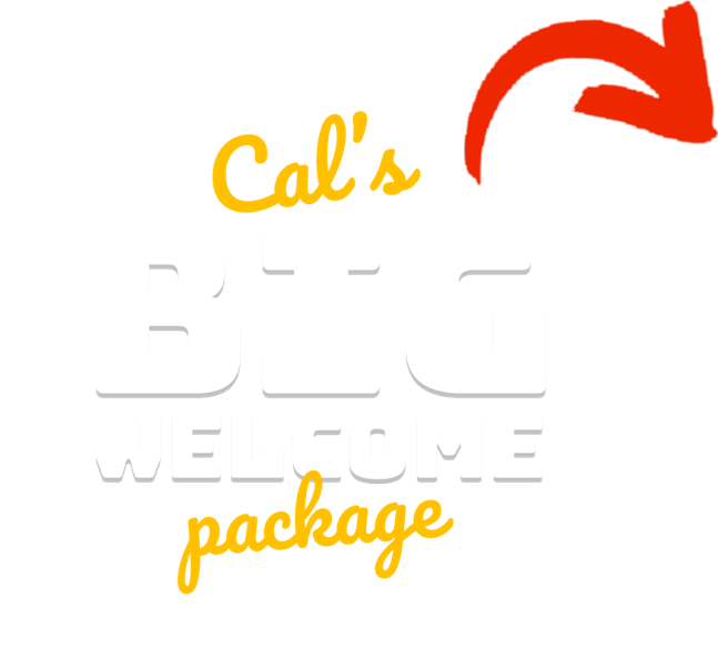 Cal's Big Welcome Package!